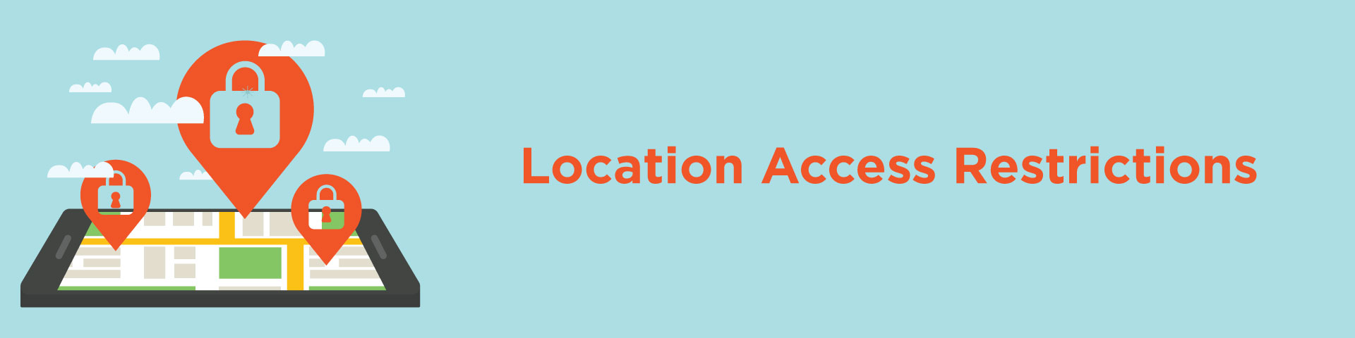 Location Access Restrictions